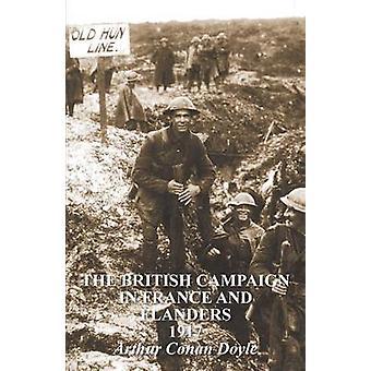 De Britse campagne in Frankrijk Vlaanderen 1917 door Conan Doyle & Arthur
