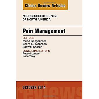 Pain Management, An Issue of Neurosurgery Clinics of North America (The Clinics