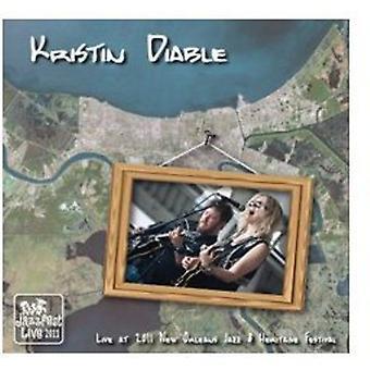 Kristin Diable - Live at Jazz Fest 2011 [CD] USA import
