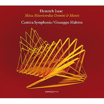 Isaac / Cantica Symphonia / Maletto - Missa Misericordias Domini & Motets [CD] USA import