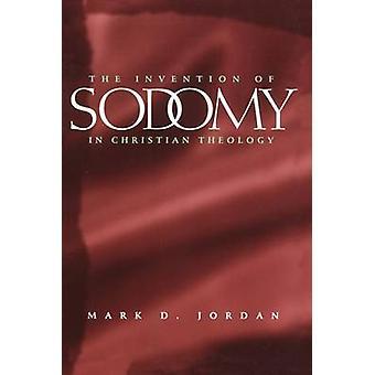 De uitvinding van sodomie in de christelijke theologie door Mark D. Jordan - 978