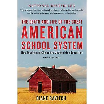 A morte e a vida do sistema Great American School - teste como um