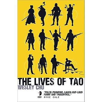 The Lives of Tao by Wesley Chu - 9780857663283 Book