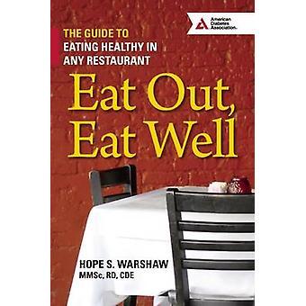 تناول الطعام خارج--تآكل جيدا-دليل الأكل الصحي في أي مطعم قبل