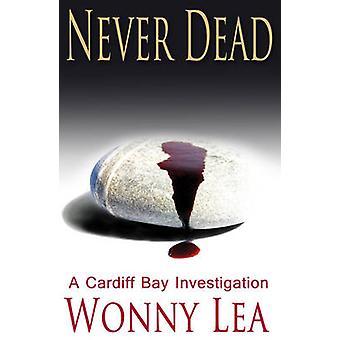 Never Dead by Wonny Lea - 9781783752607 Book