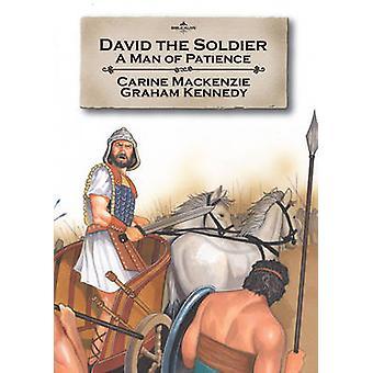 David soldat - en mann tålmodighet av Catherine Mackenzie - 9781845