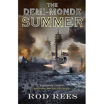 Het Demi-Monde - zomer - boek III door Rod Rees - 9781849165075 boek