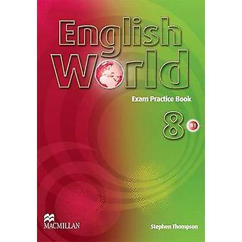 Englische Welt 8 - Prüfung-Praxisbuch - 8 von Liz Hocking - Mary Bowen-