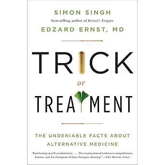 Truco o trato: los hechos innegables sobre medicina alternativa