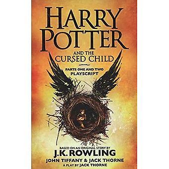 Harry Potter und das verfluchte Kind - Teile eins und zwei: die offizielle Playscript der Originalproduktion Westend