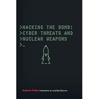 Hacken van de bom: Cyber bedreigingen en kernwapens