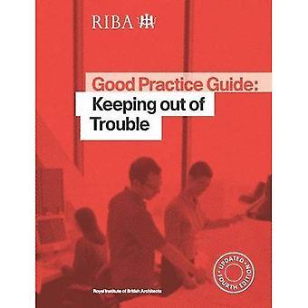 God praksis Guide: Holde seg unna trøbbel