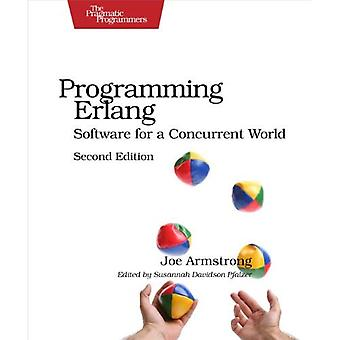 Programming Erlang: Software for a Concurrent World (Pragmatic Programmers)