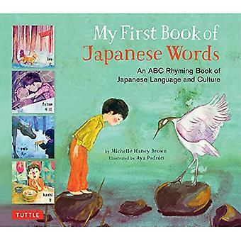 Ensimmäinen kirja Japanin sanat: ABC Rhyming kirja Japanin kieltä ja kulttuuria