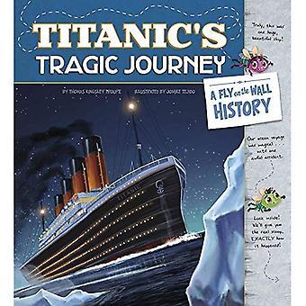 Titanic ist tragische Reise: eine Fliege an der Wand-Geschichte (Fliege an der Wand-Geschichte)