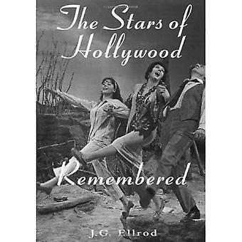 The Stars of Hollywood Remembered: Career Biographies of 81 Actors and Actresses of the Golden Era, 1920s-50s