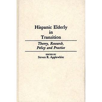 كبار السن من أصل إسباني في نظرية الانتقال بحوث السياسات والممارسات التي أبليوهيتي آند ستيفن ر.