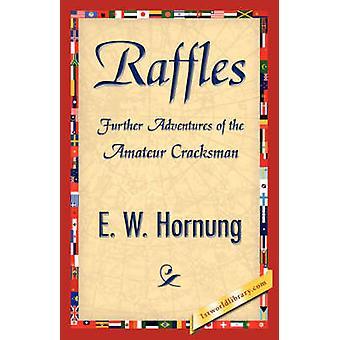 Raffles by E. W. Hornung & Hornung