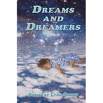 Dreams and Dreamers by Cohen & Lynn