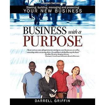 Unternehmen mit einem Zweck erstellen, verwalten und schützen Ihr neue Geschäft von Griffin & Darrell