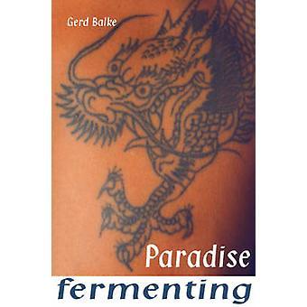 Vergärung von Balke & Gerd Paradies