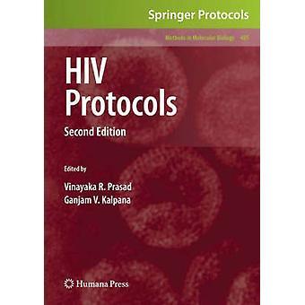 HIV Protocols by Edited by Vinayaka R Prasad & Edited by Ganjam V Kalpana