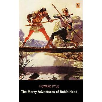 Die lustigen Abenteuer von Robin Hood Ad klassische Bibliothek Edition von Pyle & Howard