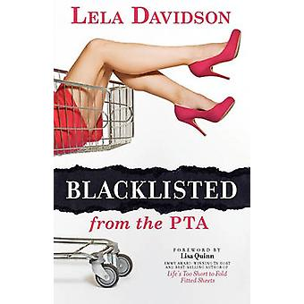 Op de zwarte lijst van de PTA door Davidson & Lela