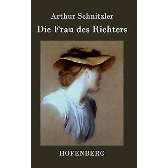 Die Frau des Richters af Arthur Schnitzler