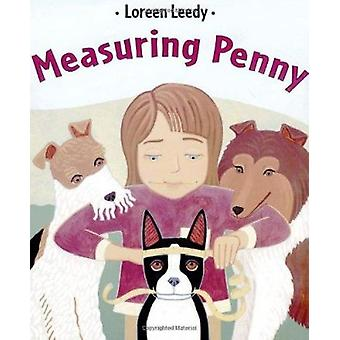 Measuring Penny by Loreen Leedy - Loreen Leedy - 9780805065725 Book