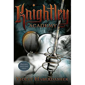 Knightley Academy by Violet Haberdasher - 9781416991441 Book