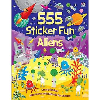 555 Sticker Fun Aliens by Kate Thomson - Dan Crisp - 9781782443919 Bo