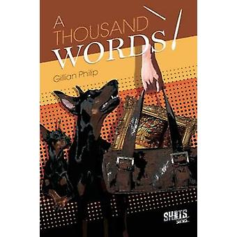 A Thousand Words by Gillian Philip - 9781783220267 Book