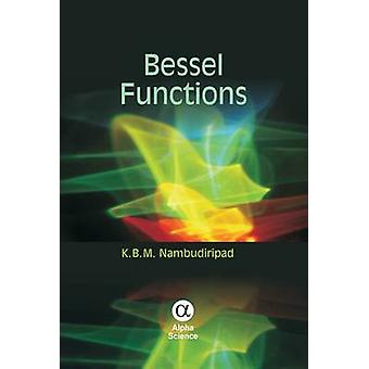 Bessel Functions by K. B. M. Nambudiripad - 9781842658505 Book