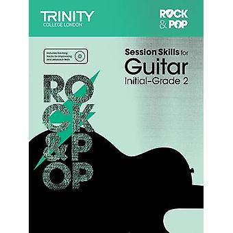 Session Skills for Guitar Initial-Grade 2 by Trinity College London -