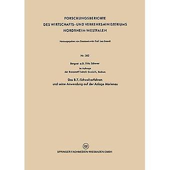 Das B.T.Schwelverfahren Und Seine Anwendung Auf Der Anlage Marienau by Scherer & Fritz