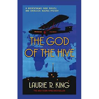 The God of the Hive by Laurie R. King - 9780749009816 Book