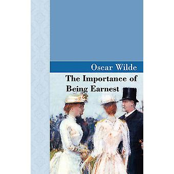 The Importance of Being Earnest by Wilde & Oscar
