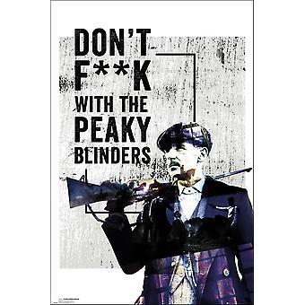 Peaky blinders plakat Don ' t F * * k med peaky blinders bander af Birmingham 91,5 x 61 cm