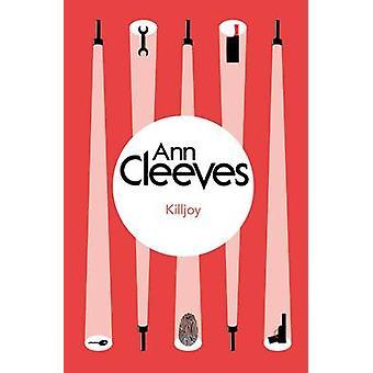 Killjoy by Cleeves & Ann