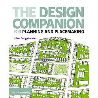 Design Companion for Planning and Placemaking by TF L