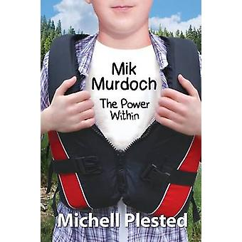 Mik Murdoch The Power Within por Michell Plested