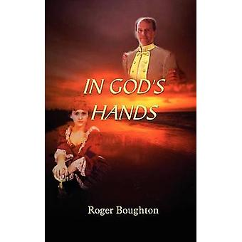 IN GODS HANDS by Boughton & Roger