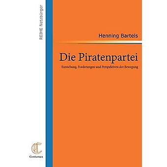 Die Piratenpartei door Bartels & Henning