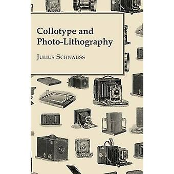 Collotype And PhotoLithography by Schnauss & Julius