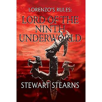 Lorenzos Rules Lord of the Ninth Underworld by Stearns & Stewart