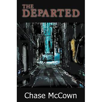 The Departed by McCown & Chase