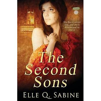 The Second Sons by Sabine & Elle Q.