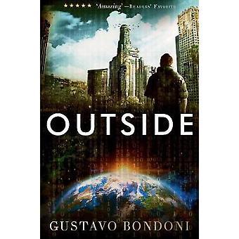 Outside by Bondoni & Gustavo