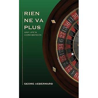 Rien Ne Va Plus One Lifes Coincidences by Aeberhard & Georg